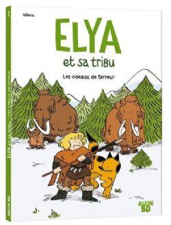 ELYA ET SA TRIBU -  LES OISEAUX DE TERREUR 01
