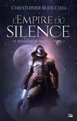 EMPIRE DU SILENCE, L' -  LE DÉVOREUR DE SOLEIL 01