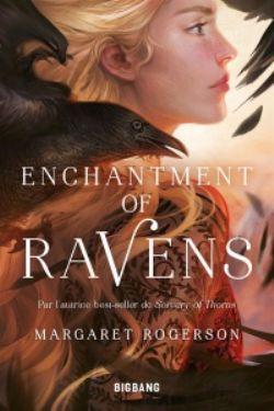 ENCHANTMENT OF RAVENS (FRENCH V.)