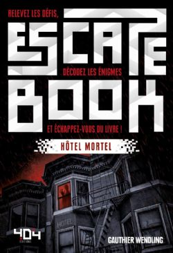 ESCAPE BOOK -  HÔTEL MORTEL