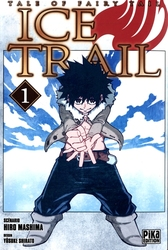 FAIRY TAIL -  ICE TRAIL -  TALE OF FAIRY TAIL 01