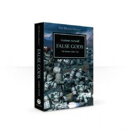 FALSE GODS : THE HERESY TAKES ROOT (ENGLISH) -  THE HORUS HERESY