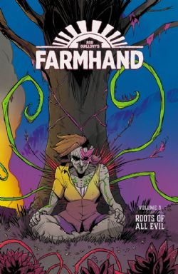 FARMHAND -  ROOTS OF ALL EVIL TP 03