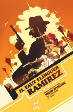 FAUT FLINGUER RAMIREZ, IL -  ACTE 1 (EDITION COLLECTOR) 01