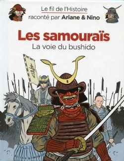 FIL DE L'HISTOIRE, LE -  LES SAMURAÏS - LA VOIE DU BUSHIDO 18