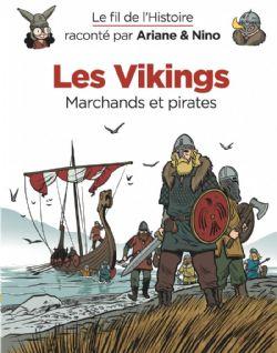 FIL DE L'HISTOIRE, LE -  LES VIKINGS . MARCHANDS ET PIRATES 17