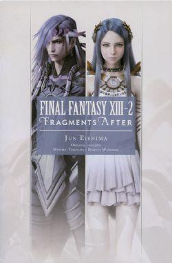 FINAL FANTASY -  FRAGMENTS AFTER -NOVEL- (ENGLISH V.) -  FINAL FANTASY XIII-2