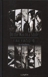 FINAL FANTASY -  ON THE WAY TO A SMILE -ROMAN- (GRAND FORMAT) -  FINAL FANTASY VII