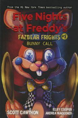 FIVE NIGHTS AT FREDDY'S -  BUNNY CALL -  FAZBEAR FRIGHTS 05