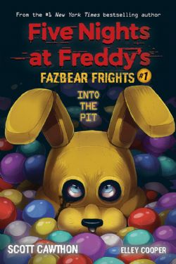 FIVE NIGHTS AT FREDDY'S -  INTO THE PIT -  FAZBEAR FRIGHTS 01