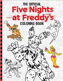 FIVE NIGHTS AT FREDDY'S -  OFFICIAL FIVE NIGHTS AT FREDDY'S COLORING BOOK
