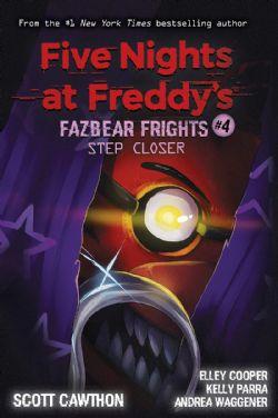 FIVE NIGHTS AT FREDDY'S -  STEP CLOSER -  FAZBEAR FRIGHTS 04