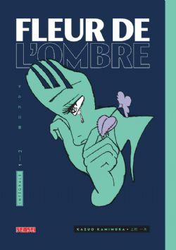 FLEUR DE L'OMBRE -  INTÉGRALE TOMES 1 ET 2 (V.F.)