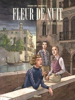 FLEUR DE NUIT -  LES RÊVES BRISÉS 01