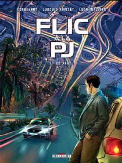 FLIC À LA PJ -  GO FAST ! 01