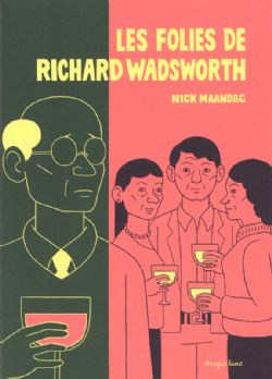 FOLIES DE RICHARD WADSWORTH, LES