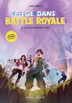 FORTNITE -  LA LUTTE POUR DUSTY DIVOT -  PIÉGÉ DANS BATTLE ROYALE 05