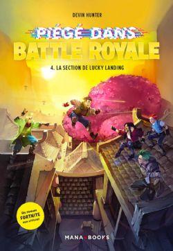 FORTNITE -  LA SECTION DE LUCKY LANDING -  PIÉGÉ DANS BATTLE ROYALE 04