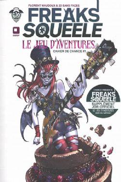 FREAKS SQUEELE -  LE JEU D'AVENTURES - CAHIER DE CHANCE 1