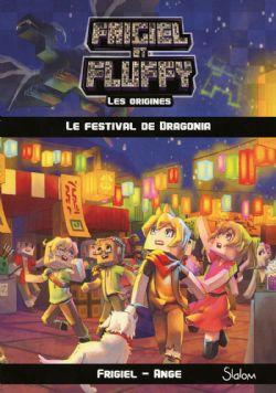 FRIGIEL ET FLUFFY -  LE FESTIVAL DE DRAGONIA -  ORIGINES, LES 03