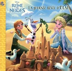 FROZEN -  LA JOURNEE RÊVÉE D'OLAF -  DISNEY'S PRINCESSES