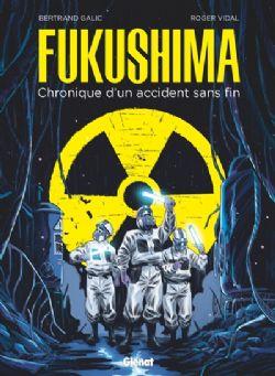 FUKUSHIMA: CHRONIQUE D'UN ACCIDENT SANS FIN