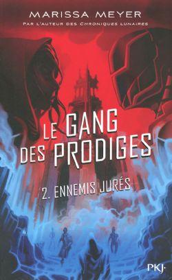 GANG DES PRODIGES, LE -  ENNEMIS JURÉS 02