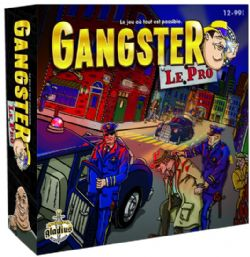 GANGSTER -  LE PRO- NEW FORMAT (FRENCH)