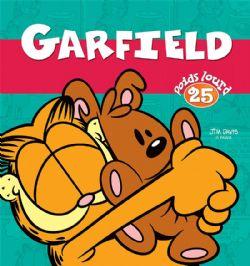 GARFIELD -  POIDS LOURD 25