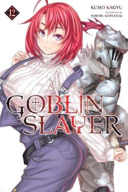 GOBLIN SLAYER -  -NOVEL- (ENGLISH V.) 12