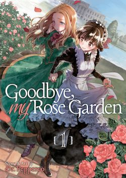 GOODBYE, MY ROSE GARDEN -  (ENGLISH V.) 01