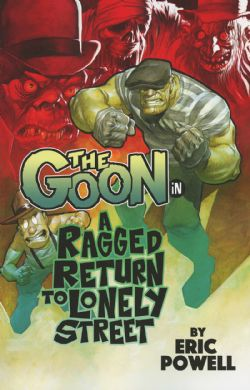 GOON -  RAGGED RETURN TO LONELY STREET TP 01