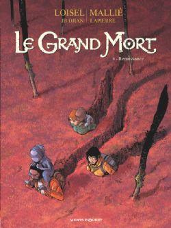 GRAND MORT, LE -  RENAISSANCE 08