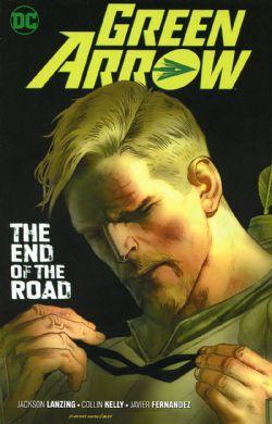 GREEN ARROW -  END OF THE ROAD TP -  GREEN ARROW VOL.7 (2016- ) 08