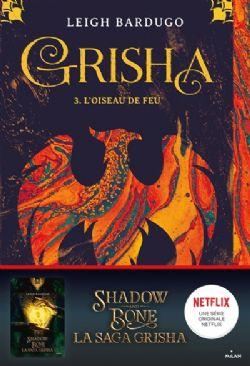 GRISHAVERSE -  L'OISEAU DE FEU (FRENCH V.) (GRAND FORMAT) SC -  GRISHA 03