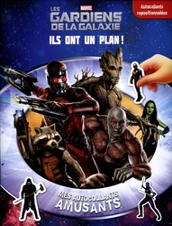 GUARDIANS OF THE GALAXY -  ILS ONT UN PLAN! - MES AUTOCOLLANTS AMUSANTS