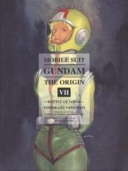 GUNDAM -  BATTLE OF LOUM (OMNIBUS) -  MOBILE SUIT GUNDAM: THE ORIGIN 07