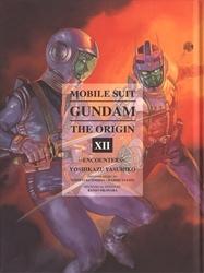 GUNDAM -  ENCOUNTERS (OMNIBUS) -  MOBILE SUIT GUNDAM: THE ORIGIN 12