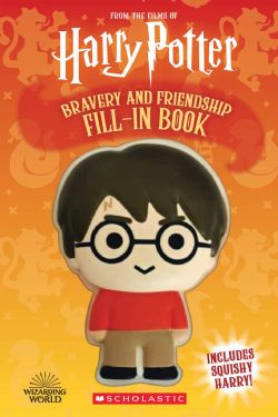 HARRY POTTER -  BRAVERY AND FRIENDSHIP FILL-IN BOOK