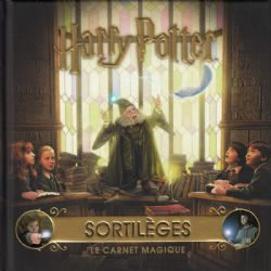HARRY POTTER -  SORTILÈGES: LE CARNET MAGIQUE