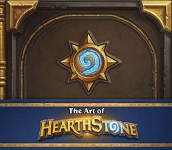 HEARTHSTONE -  THE ART OF HEARTHSTONE