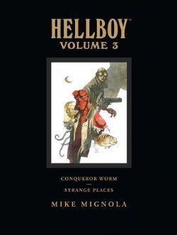 HELLBOY -  CONQUEROR WORM AND STRANGE PLACES (LIBRARY EDITION) HC 03