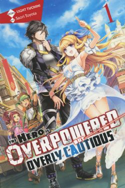 HERO IS OVERPOWERED BUT OVERLY CAUTIOUS, THE -  -NOVEL- (ENGLISH V.) 01