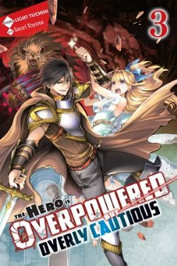 HERO IS OVERPOWERED BUT OVERLY CAUTIOUS, THE -  -NOVEL- (ENGLISH V.) 03