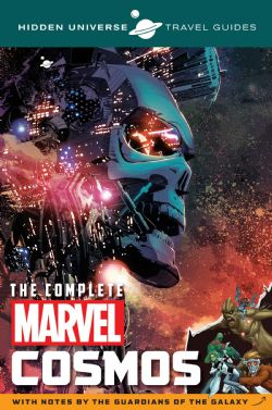 HIDDEN UNIVERSE TRAVEL GUIDES -  THE COMPLETE MARVEL COSMOS