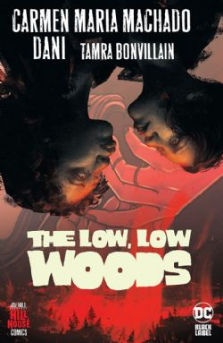 HILL HOUSE COMICS -  THE LOW, LOW WOOD HC