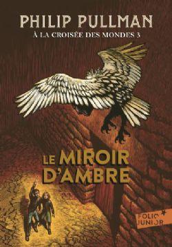 HIS DARK MATERIALS -  LE MIROIR D'AMBRE (ÉDITION 2017) 03