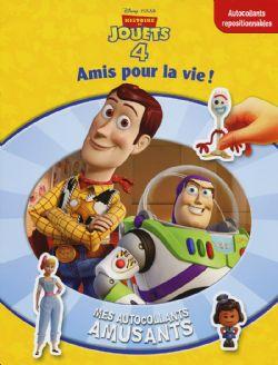 HISTOIRE DE JOUETS -  HISTOIRE DE JOUETS 4 : AMIS POUR LA VIE! - AUTOCOLLANTS REPOSITIONNABLES