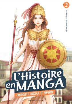 HISTOIRE EN MANGA, L' -  L'ANTIQUITÉ GRECQUE ET ROMAINE (FRENCH V.) 02