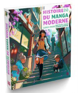 HISTOIRE(S) DU MANGA MODERNE -  1952-2020 (ÉDITION 2019)